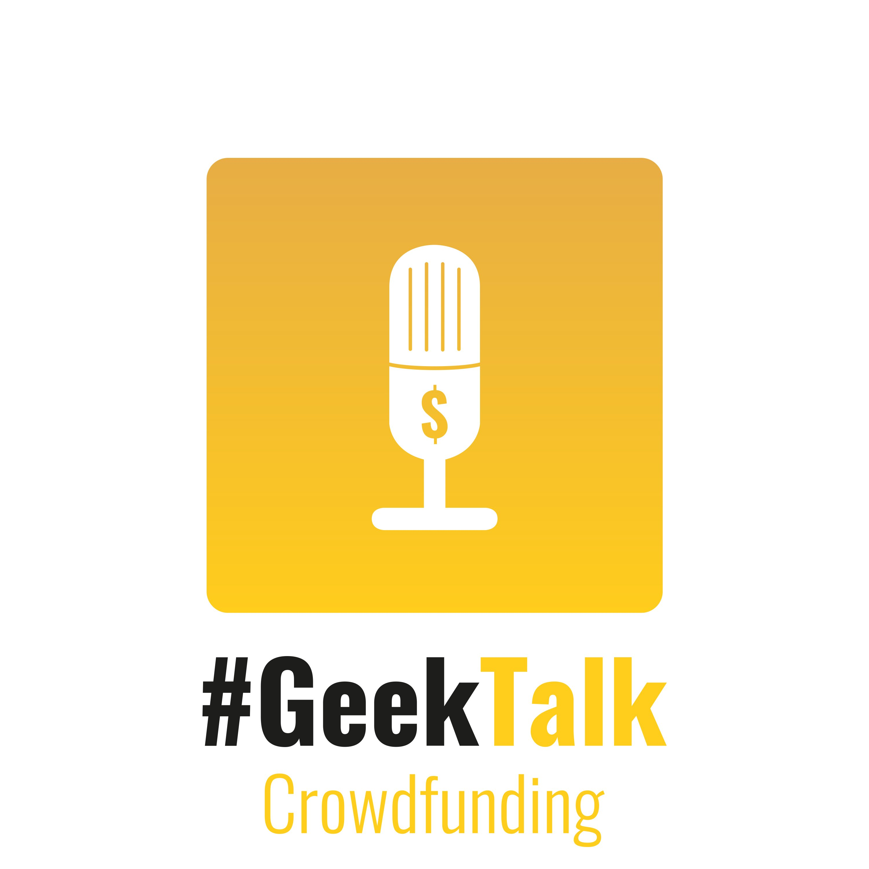 000 – #GeekTalk Crowdfunding Podcast Nullnummer